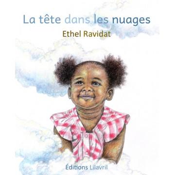 La tête dans les nuages - Ethel Ravidat
