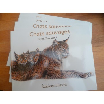 Chats sauvages - Ethel Ravidat