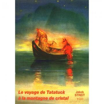 Le voyage de Tatatuk