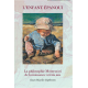 L'enfant épanoui : la philosophie Montessori de 0 à 3 ans