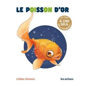 Le poisson d'or - Céline Alvarez