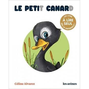 Le petit canard - Céline Alvarez