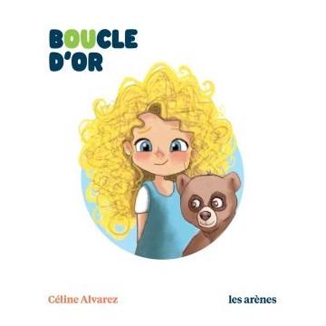 Boucle d'or - Céline Alvarez