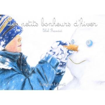 Les petits bonheurs d'hiver - Ethel Ravidat