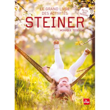 Le grand livre des activités Steiner- Monique Tedeschi