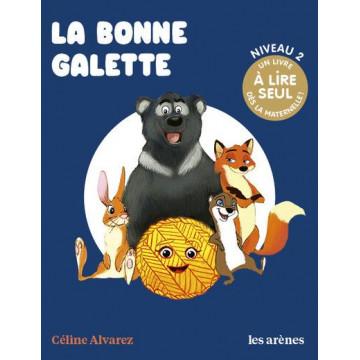 La bonne galette - Céline Alvarez