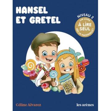 Hansel et Gretel - Céline Alvarez
